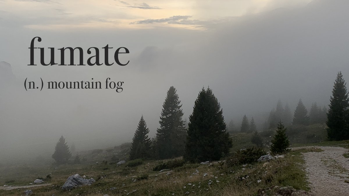 Italian words: fumate mountain fog
