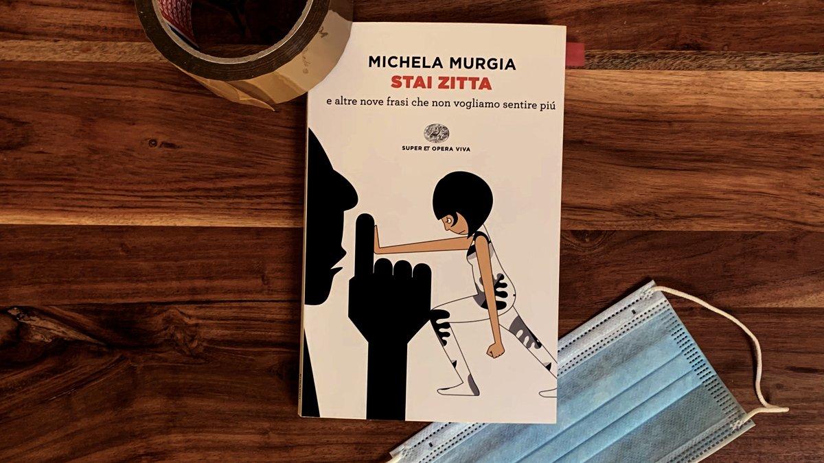 Stai Zitta Michela Murgia
